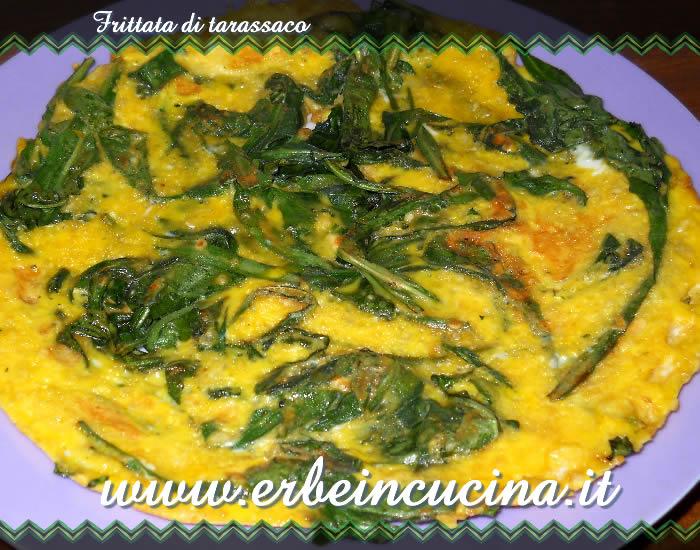 Erbe in cucina ricetta frittata di tarassaco for Ricette in cucina